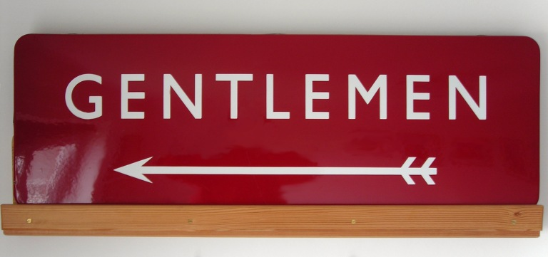 "British Railways ""Gentlemen"" directional sign. Now in a private collection. Am I jealous? Just a bit..."
