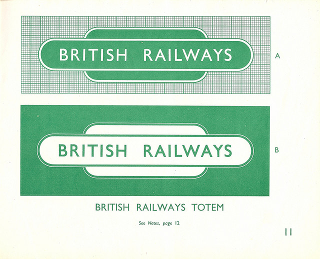 The British Rail totem from the 1948 design guide issued by the Railway Executive (the BTC's subsidiary which ran British Railways). Image by Mikey [CC BY 2.0] via this flickr page