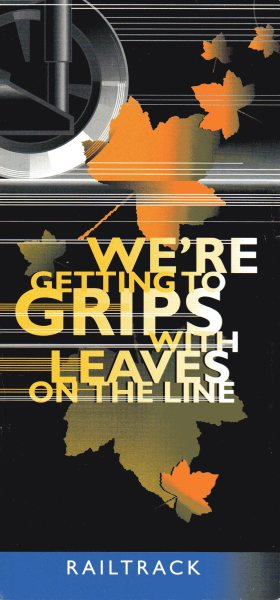"Cover of a ""leaves on the line"" leaflet produced by Railtrack."